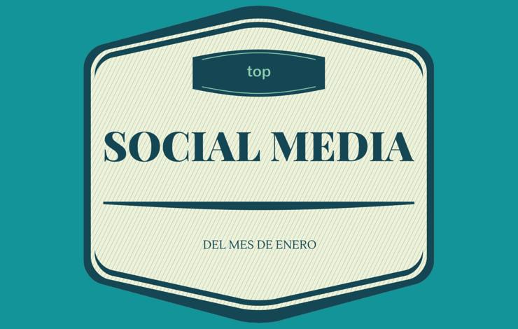 Selección SinTuit: TOP 10 mejores posts de Social Media del mes de enero