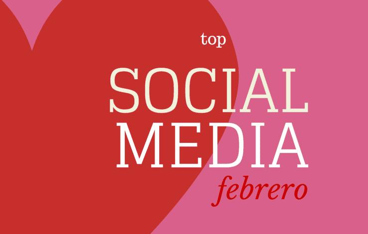 Selección SinTuit: TOP 10 mejores posts de Social Media del mes de febrero