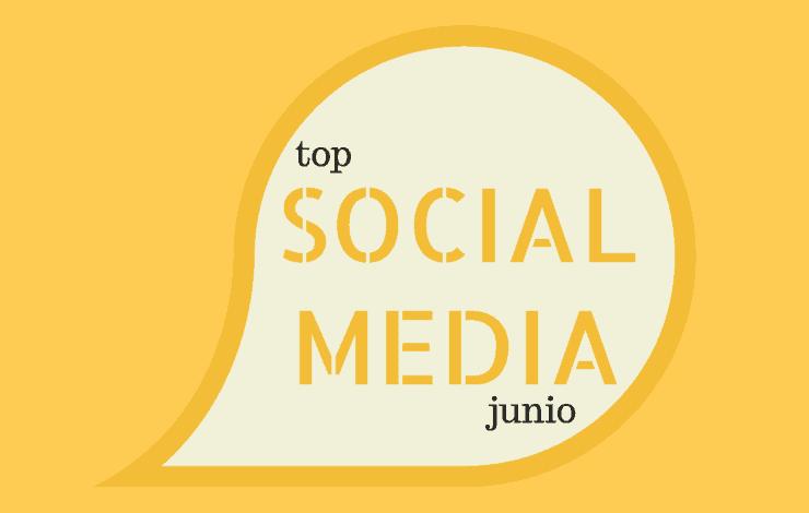 Selección SinTuit: TOP 10 mejores posts de Social Media del mes de junio