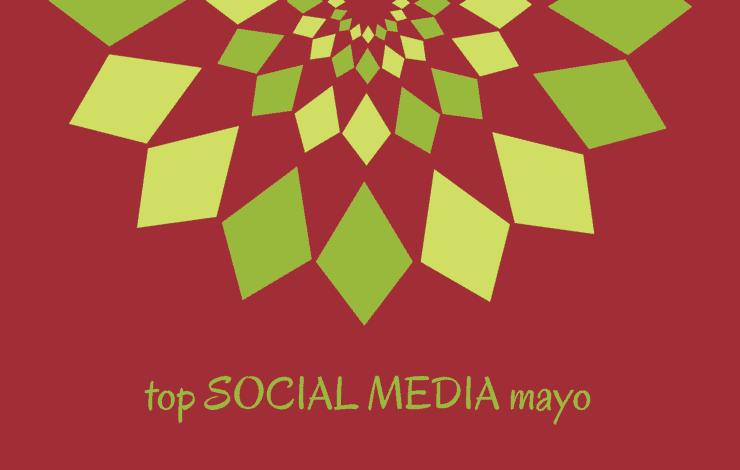 Selección SinTuit: TOP 10 mejores posts de Social Media del mes de mayo