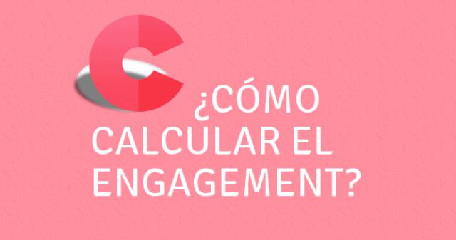 cómo calcular el engagement