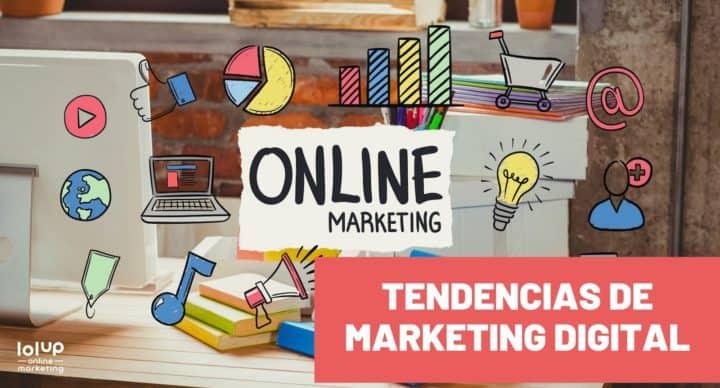 tendencias de marketing digital 2021
